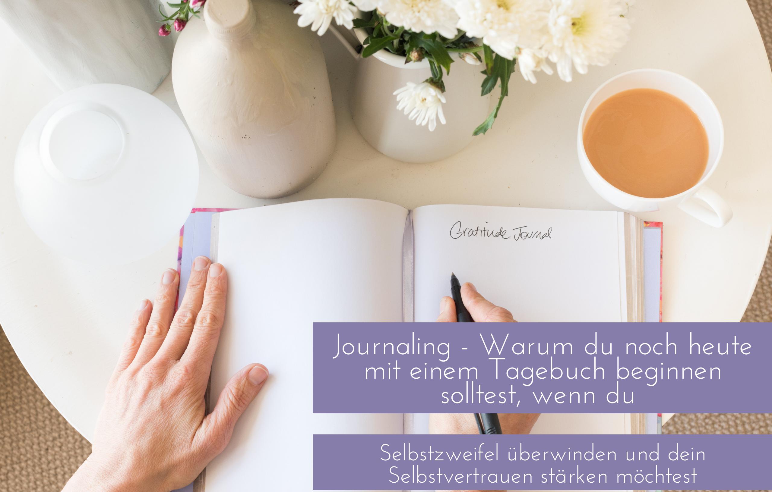 Journaling hilft dabei die Selbstzweifel zu meistern